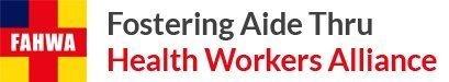 Fostering Aide thru Health Workers Alliance
